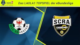 eBundesliga-Topspiel: WSG Tirol - SCR Altach